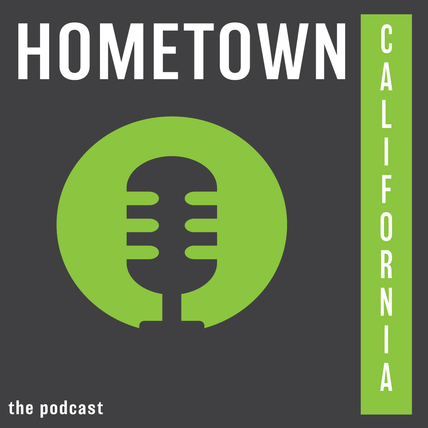 Hometown California Podcast