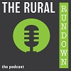 The Rural Rundown - The Podcast